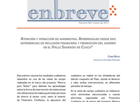 Enbreve 64: Atención y Atracción de Ahorristas. Aprendizajes desde Dos Experiencias de Inclusión Financiera y Promoción del Ahorro en el Valle Sagrado de Cusco