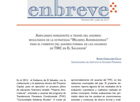 Enbreve 65: Ampliando Horizontes a Través del Ahorro: Resultados de la Estrategia Mujeres Ahorradoras para el Fomento del Ahorro Formal de las Usuarias de TMC en El Salvador
