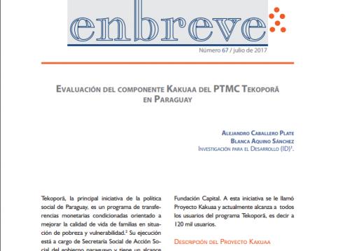 Enbreve 67: Evaluación del Componente Kakuaa del PTMC Tekoporã en Paraguay
