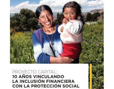 """Un Breve Resumen del Libro: """"Proyecto Capital: 10 Años Vinculando la Inclusión Financiera con la Protección Social"""